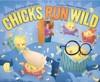 ChicksRun Wild