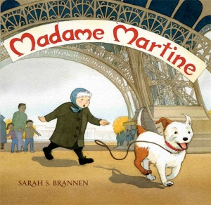 "Cover of the picture book ""Madame Martine."" The cover shows an older woman chasing a smiling dog beneath the Eifel Tower."
