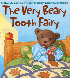 "Cover of the picture book ""The Very Beary Tooth Fairy"" by Arthur Levine, illustrated by Sarah Brannen. A bear is sitting up in bed, holding a teddy bear."