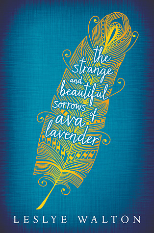 strange and beatuiful sorrows of ava lavender