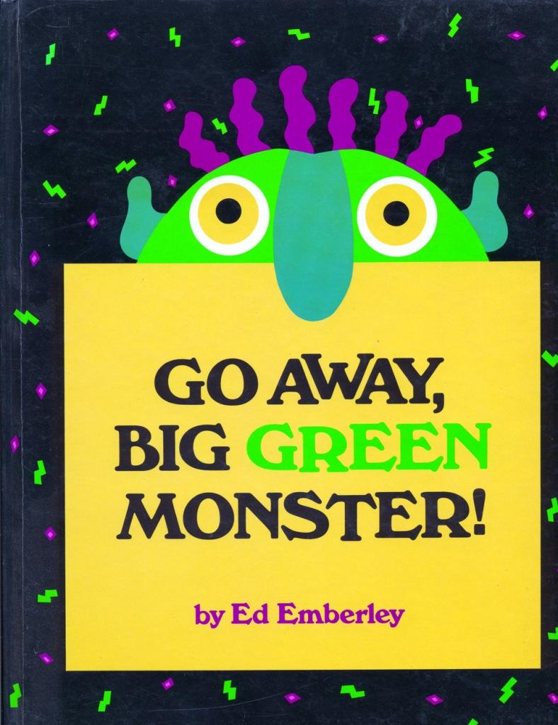 W Go Away Big Green