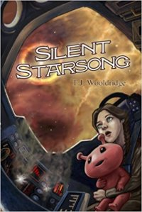 Cover of Silent Starsong by T.J. Wooldridge